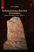 Schamanismus bei den Germanen - Thomas Höffgen