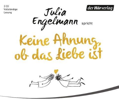 Keine Ahnung, ob das Liebe ist - Julia Engelmann