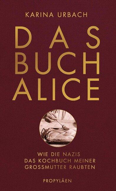 Das Buch Alice - Karina Urbach
