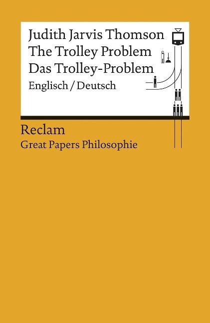 The Trolley Problem / Das Trolley-Problem - Judith Jarvis Thomson
