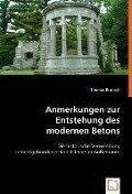 Anmerkungen zur Entstehung des modernen Betons - Thomas Brunsch