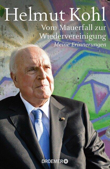Vom Mauerfall zur Wiedervereinigung - Helmut Kohl