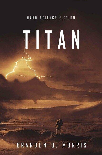 Titan - Brandon Q. Morris