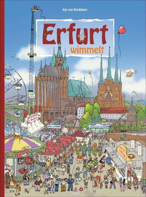 Erfurt wimmelt - Kai von Kindleben