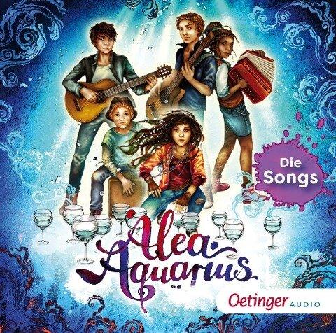Alea Aquarius. Die Songs - Tanya Stewner, Guido Frommelt