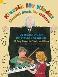 Klassik für Kinder. Violine und Klavier -
