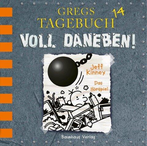 Gregs Tagebuch 14 - Voll daneben! - Jeff Kinney
