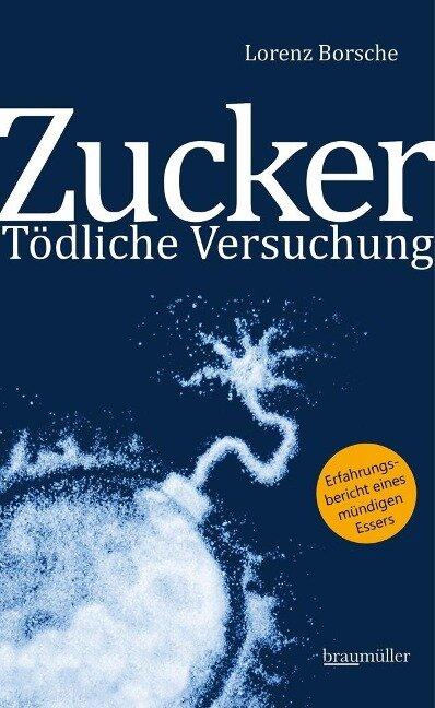 Zucker - Tödliche Versuchung - Lorenz Borsche
