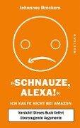 Schnauze, Alexa! - Johannes Bröckers
