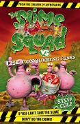 Slime Squad vs The Conquering Conks - Steve Cole