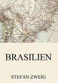 Brasilien - Stefan Zweig