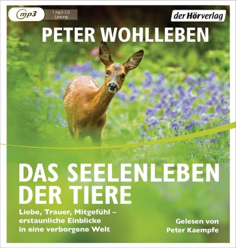 Das Seelenleben der Tiere - Peter Wohlleben
