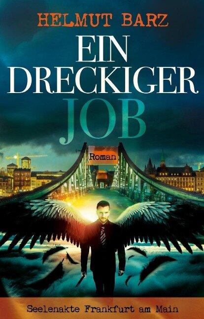 Ein dreckiger Job - Helmut Barz