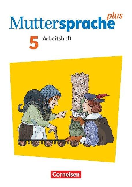 Muttersprache plus 5. Schuljahr - Zu Allg. Ausgabe und Sachsen - Arbeitsheft mit Lösungen - Bärbel Döring, Cordula Hagedorn, Iris Marko, Antje Pechau