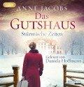 Das Gutshaus - Stürmische Zeiten - Anne Jacobs