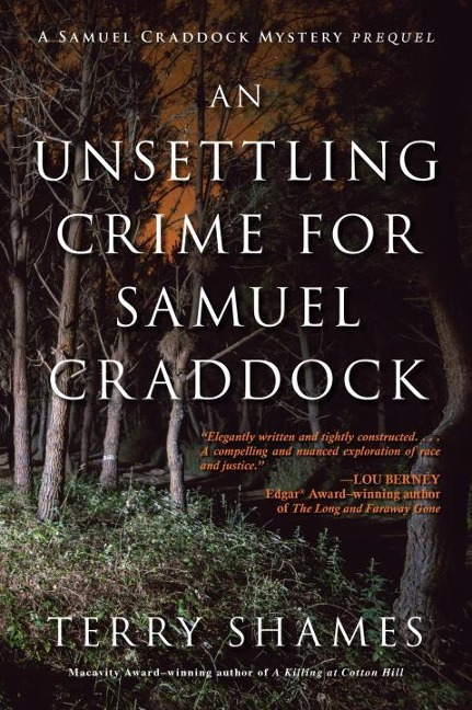 An Unsettling Crime for Samuel Craddock - Terry Shames