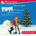 Pippi plündert den Weihnachtsbaum und eine weitere Geschichte (CD) - Astrid Lindgren, Kay Poppe