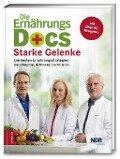 Die Ernährungs-Docs - Starke Gelenke - Matthias Riedl, Anne Fleck, Jörn Klasen