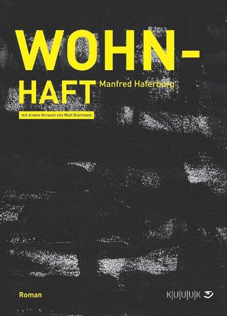 Wohn-Haft - Manfred Haferburg