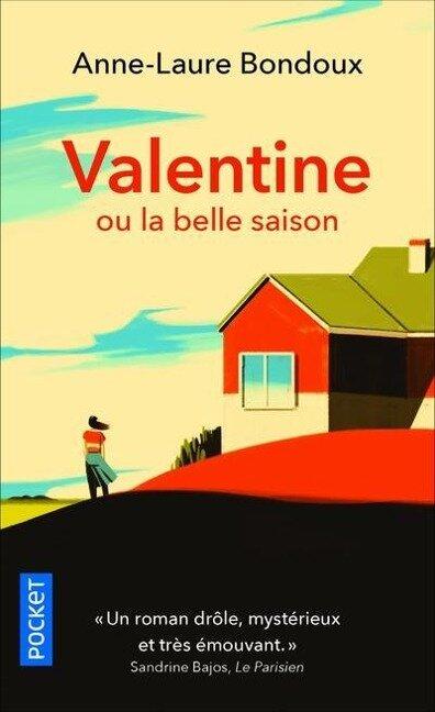 Valentine ou la belle saison - Anne-Laure Bondoux