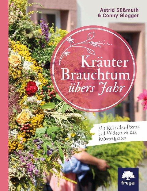 Kräuterbrauchtum - Astrid Süßmuth, Conny Glogger
