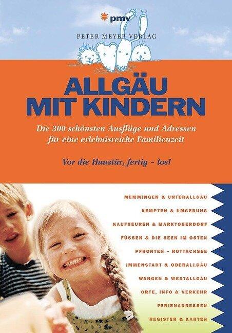 Allgäu mit Kindern - Barbara Kettl-Römer