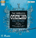 Otherland. Das Hörspiel - Tad Williams