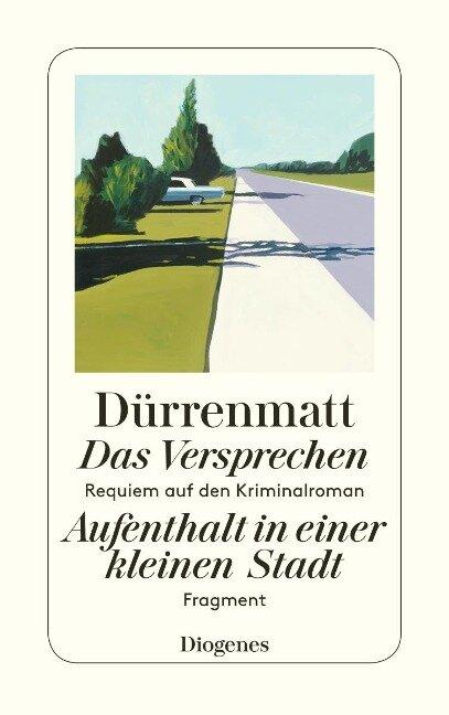 Das Versprechen / Aufenthalt in einer kleinen Stadt - Friedrich Dürrenmatt