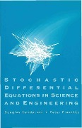 Stochastic Differential Equations In Science And Engineering (With Cd-rom) - Douglas Henderson, Peter Plaschko