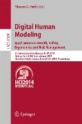 Digital Human Modeling. Applications in Health, Safety, Ergonomics and Risk Management -