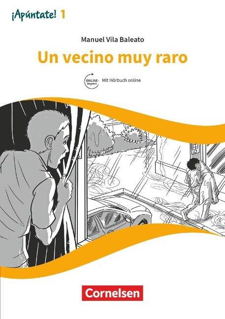 ¡Apúntate! Band 1 - Un vecino muy raro - Manuel Vila Baleato