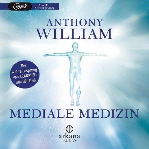 Mediale Medizin - Anthony William