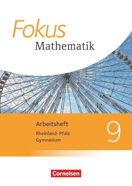 Fokus Mathematik 9. Schuljahr - Gymnasium Rheinland-Pfalz - Arbeitsheft mit Lösungen -