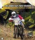 Ein Leben auf zwei Rädern - Stefan Geyler