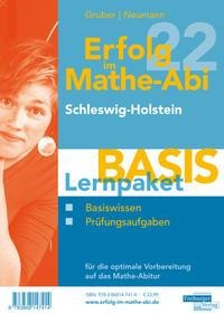 Erfolg im Mathe-Abi 2022 Lernpaket 'Basis' Schleswig-Holstein - Helmut Gruber, Robert Neumann