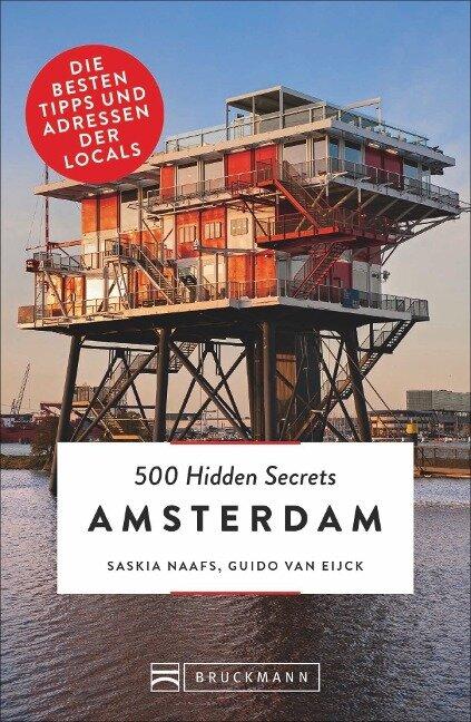 500 Hidden Secrets Amsterdam. Ein Reiseführer mit Stand 2018. Ein Insider verrät seine Geheimtipps über Bars, Coffeeshops und Nightlife in Top 5 Listen um Amsterdam am Wochenende zu entdecken. -