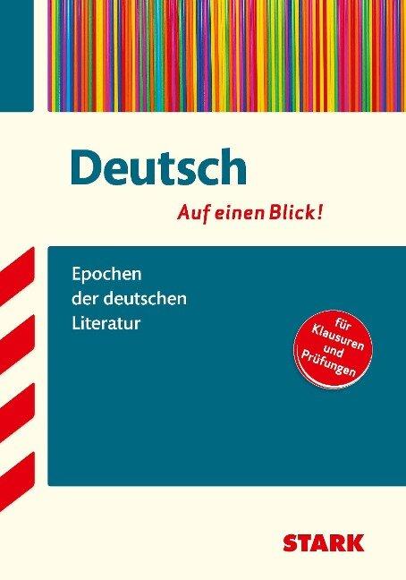 Deutsch - auf einen Blick! Epochen der deutschen Literatur - Markus Hille