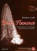 Bravo Flamenco - Volker Luft