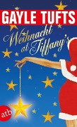 Weihnacht at Tiffany's - Gayle Tufts