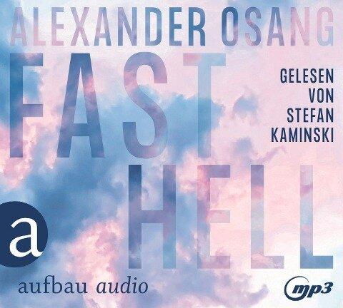 Fast hell - Alexander Osang