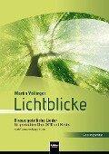 Lichtblicke (SATB) Gesamtpartitur - Martin Völlinger, Meggi Klüber