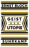 Geist der Utopie - Ernst Bloch