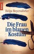 Die Frau im blauen Kostüm - Helga Beyersdörfer