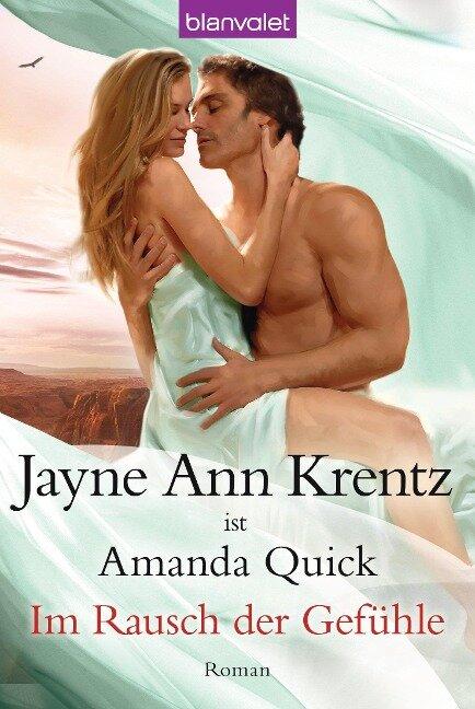 Im Rausch der Gefühle - Jayne Ann Krentz