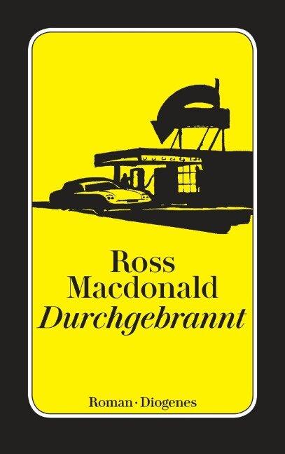 Durchgebrannt - Ross Macdonald