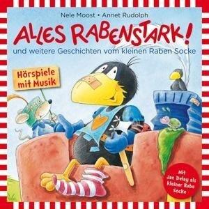 Alles Rabenstark!...Und Weitere Geschichten - Rabe Socke (Gespr. Von Jan Delay)