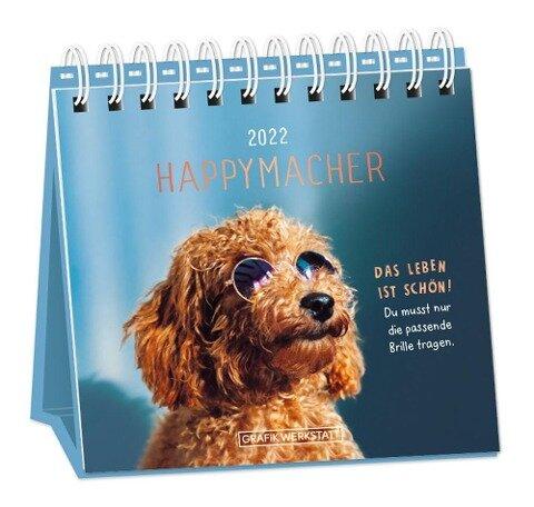 """Tischkalender 2022 """"Happymacher"""" -"""