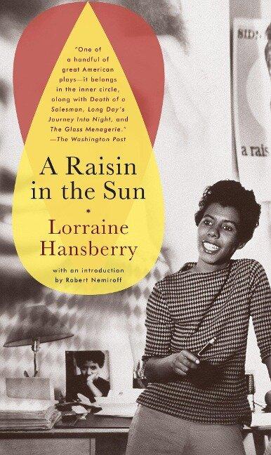 Raisin in the Sun - Lorraine Hansberry