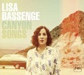 Canyon Songs - Lisa Bassenge