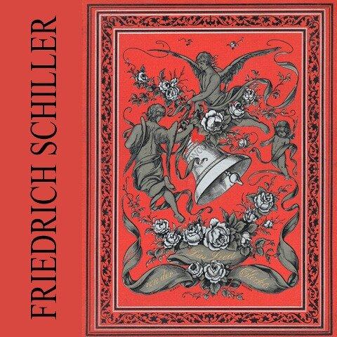 Das Lied von der Glocke - Friedrich Schiller